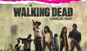 The Walking Dead hardocore parody