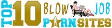TOP 10 Blowjob Porn Sites