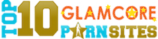 TOP 10 Glamcore Porn Sites