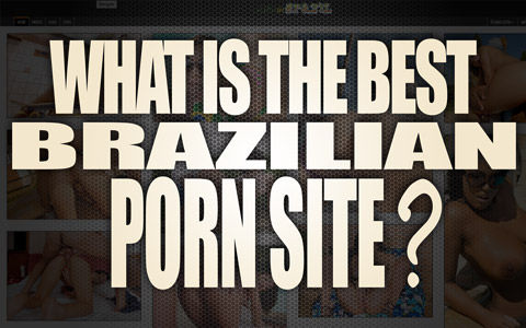 best brazilian porn sites