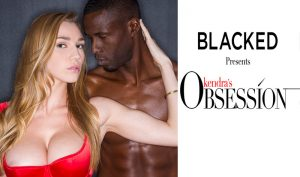 Kendras-Obsession-by-Blacked-TLoP-Featured07