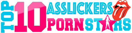 TOP 10 Porn Star who Loves to do Asslick