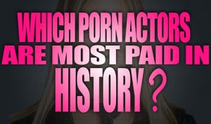 Which-porn-actors-are-the-most-paid-in-history-logo001
