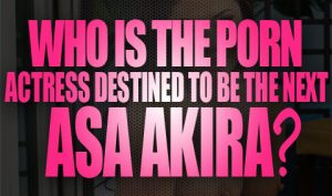 Who is the porn actress destined to be the next Asa Akira Logo001