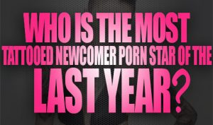 Who is the Most Tattooed Newcomer Porn Star Of The Last Year Logo001