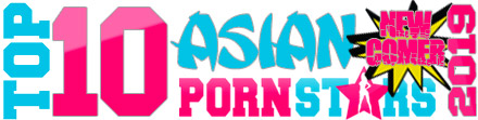 TOP 10 Asian Newcomer Pornstars 2019