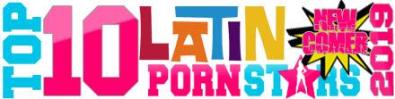 TOP 10 Latina Newcomer Porn Stars 2019