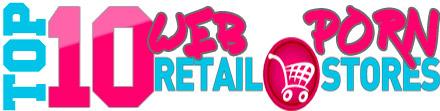 TOP 10 Web Porn Retail Stores